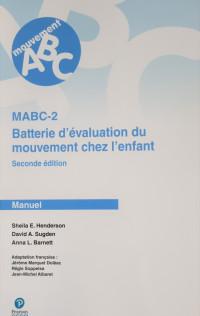 Batterie d'évaluation du mouvement chez l'enfant - seconde édition