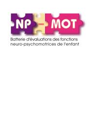 Batterie d'évaluation des fonctions neuro-psychomotrices de l'enfant