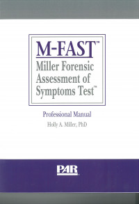 Miller Forensic Assessment of Symptoms TestTM