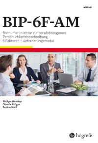 Bochumer Inventar zur berufsbezogenen Persönlichkeitsbeschreibung – 6 Faktoren – Anforderungsmodul