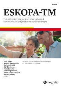 Evidenzbasierte sprachsystematische und kommunikativ-pragmatische Aphasietherapie