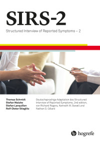 Structured Interview of Reported Symptoms. Deutschsprachige Adaptation des Structured Interview of Reported Symptoms. 2. Edition von Richard Rogers, Kenneth W. Sewell and Nathan D. Gillard
