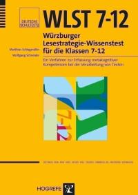 Würzburger Lesestrategie-Wissenstest für die Klassen 7-12