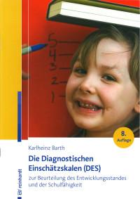 Die Diagnostischen Einschätzskalen zur Beurteilung des Entwicklungsstandes und der Schulfähigkeit