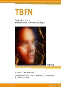 Testbatterie zur Forensischen Neuropsychologie