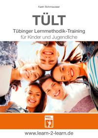 Tübinger Lernmethodik-Training für Kinder und Jugendliche