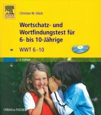Wortschatz- und Wortfindungstest für 6- bis 10-Jährige