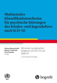 Multiaxiales Klassifikationsschema für psychische Störungen des Kindes- und Jugendalters nach ICD-10